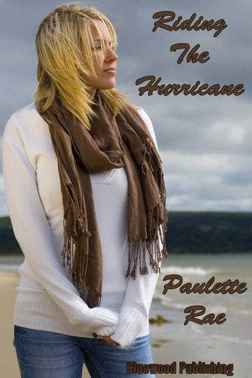 Riding The Hurricane ebook by Paulette Rae
