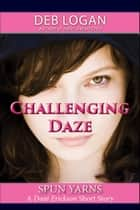 Challenging Daze ebook by