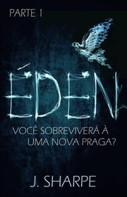 Éden ebook by J. Sharpe