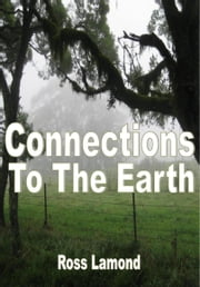 Connections To The Earth ebook by Ross Lamond