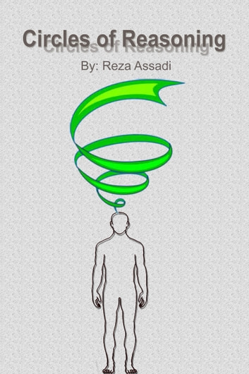 Circles of Reasoning ebook by Reza Assadi
