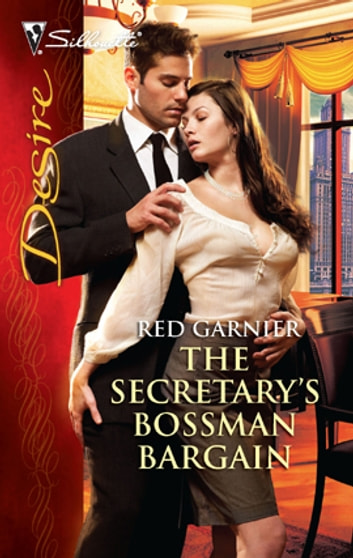 The Secretary's Bossman Bargain ebook by Red Garnier