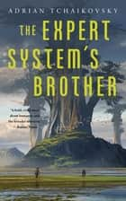 The Expert System's Brother ebook by
