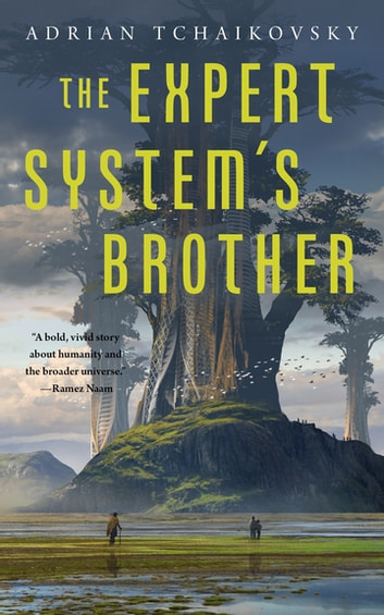 The Expert System's Brother ebook by Adrian Tchaikovsky