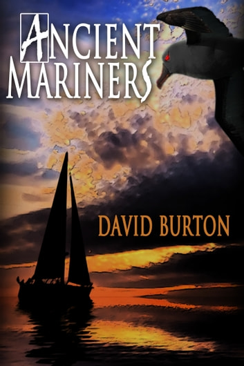 Ancient Mariners ebook by David Burton
