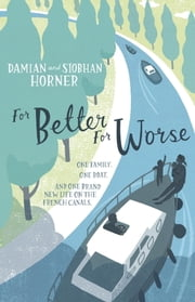 For Better For Worse, For Richer For Poorer ebook by Damian Horner,Siobhan Horner