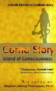 Coma Story ebook by Stephen Manoj Thompson