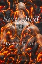 Scorched ebook by