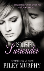 Requested Surrender ebook by Riley Murphy