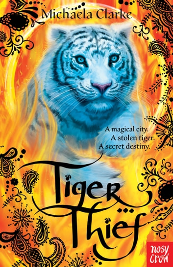 Tiger Thief ebook by Michaela Clarke