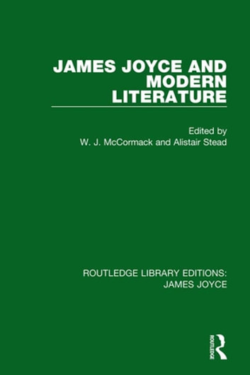 James Joyce and Modern Literature ebook by