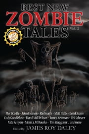 Best New Zombie Tales (Vol. 2) ebook by James Roy Daley