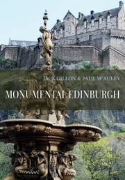 Monumental Edinburgh ebook by Jack Gillon|Paul McAuley