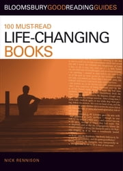 100 Must-read Life-Changing Books ebook by Nick Rennison
