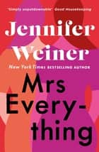 Mrs Everything ebook by Jennifer Weiner