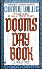 The Doomsday Book - A Novel ebook by Connie Willis