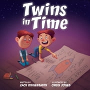 Twins in Time ebook door Zach Weinersmith,Chris Jones,Sean Carroll