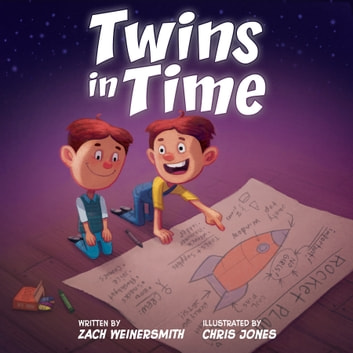 Twins in Time ebook by Zach Weinersmith,Chris Jones,Sean Carroll