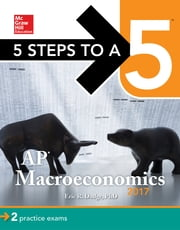 5 Steps to a 5: AP Macroeconomics 2017 ebook by Eric R. Dodge
