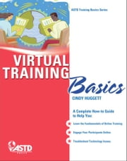 Virtual Training Basics ebook by Huggett, Cindy