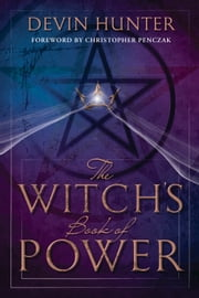 The Witch's Book of Power ebook by Devin Hunter