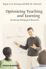 Optimizing Teaching and Learning - Practicing Pedagogical Research ebook by Gurung,Beth M.  Schwartz