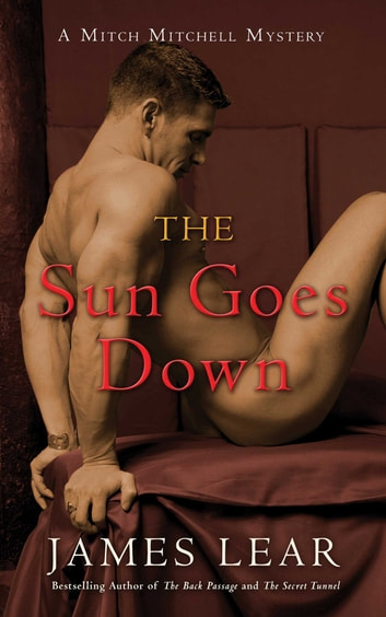 The Sun Goes Down ebook by James Lear