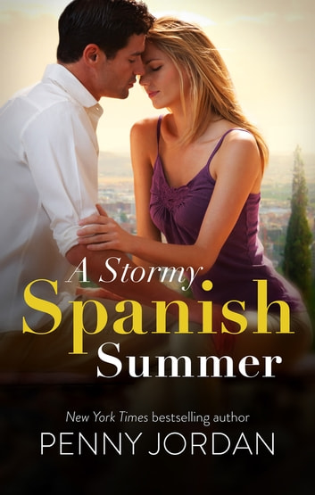 A Stormy Spanish Summer ebook by Penny Jordan