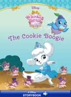Whisker Haven Tales with the Palace Pets: The Cookie Boogie - A Disney Read-Along ebook by Disney Book Group