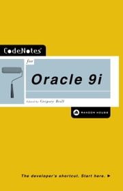 CodeNotes for Oracle 9i ebook by Gregory Brill