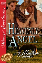 Heavenly Angel ebook by Heather Rainier