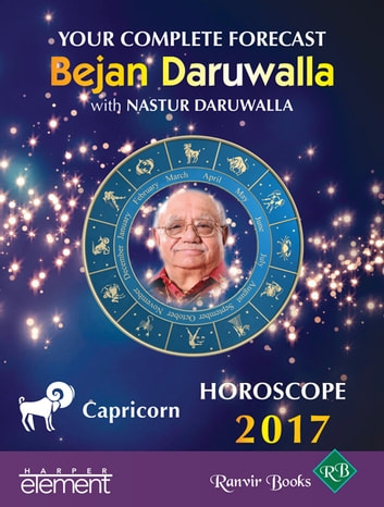 Your Complete Forecast 2017 Horoscope CAPRICORN ebook by Bejan Daruwalla