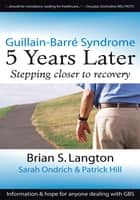 Guillain-Barre Syndrome ebook by Brian S. Langton