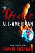 The Devil's All-American ebook by Shakir Rashaan