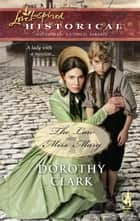 The Law And Miss Mary ebook by Dorothy Clark