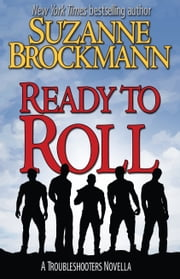 Ready to Roll - A Troubleshooters Novella ebook by Suzanne Brockmann