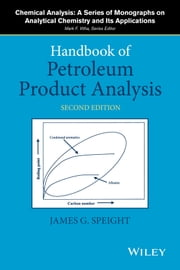 Handbook of Petroleum Product Analysis ebook by James G. Speight
