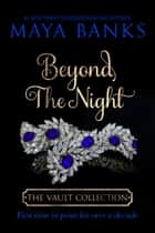 Beyond the Night ebook by Maya Banks