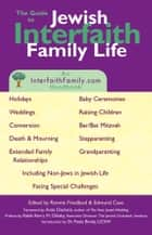 The Guide to Jewish Interfaith Family Life ebook by Ronnie Friedland,Edmund Case,Anita Diamant