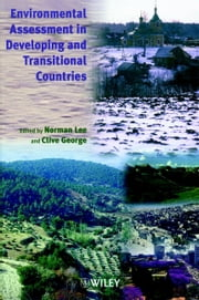 Environmental Assessment in Developing and Transitional Countries - Principles, Methods and Practice ebook by
