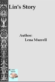 Lin's Story ebook by Lena Murrell