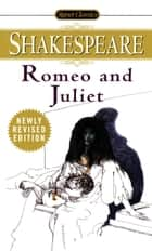 Romeo and Juliet ebook by William Shakespeare, J.A. Bryant, Jr.