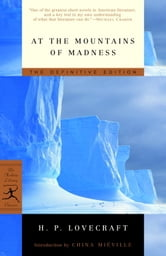 At the Mountains of Madness - The Definitive Edition ebook by H.P. Lovecraft