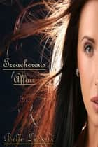 Treacherous Affair eBook by Belle Laroux