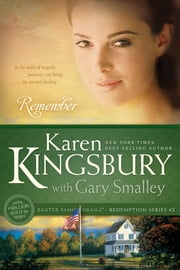Remember ebook by Karen Kingsbury,Gary Smalley