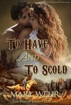 To Have and to Scold ebook by