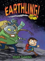 Earthling! ebook by Mark Fearing