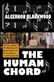 The Human Chord ebook by Blackwood, Algernon