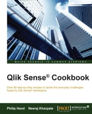 Qlik Sense® Cookbook ebook by Philip Hand,Neeraj Kharpate