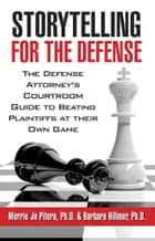 Storytelling for the Defense ebook by Merrie Jo Pitera,Barbara Hillmer
